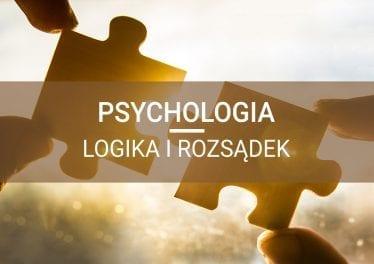 rozwój osobisty logika i rozsądek psychologia umysł
