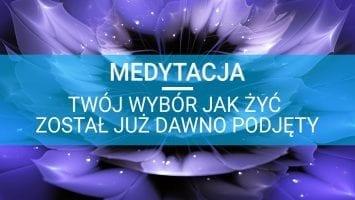 jak medytować medytacja twój wybór jak żyć