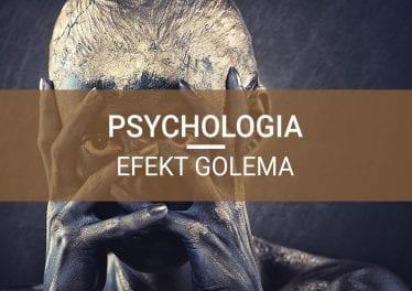 psychologia efekt golema procesy poznawcze