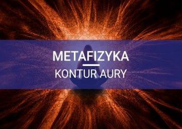 aura człowieka kontur aury metafizyka