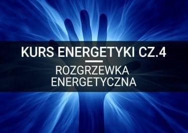 ezoteryka kurs energetyki rozgrzewka energetyczna metafizyka