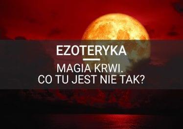 ezoteryka magia krwi