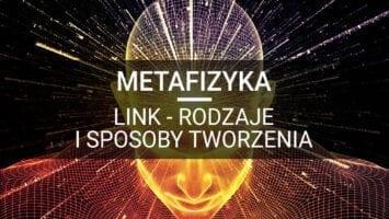 metafizyka link rodzaje i sposoby tworzenia
