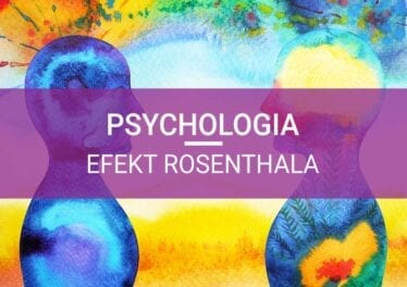 efekt rosenthala psychologia