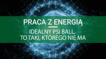 psi ball praca z energią ezoteryka