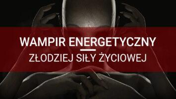 wampir energetyczny test